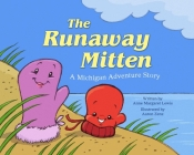 The Runaway Mitten: A Michigan Adventure Story Cover Image
