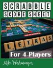 Scrabble Score Sheet: Resources to Help You Become Scrabble Master Cover Image