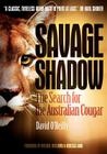 Savage Shadow: The Search for the Australian Cougar Cover Image