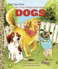 My Little Golden Book About Dogs Cover Image