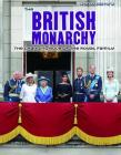 The British Monarchy: The Changing Role of the Royal Family (World History) Cover Image
