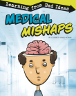 Medical Mishaps: Learning from Bad Ideas Cover Image