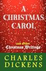 A Christmas Carol and Other Christmas Writings Cover Image
