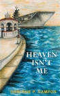 Heaven Isn't Me Cover Image