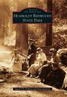 Humboldt Redwoods State Park (Images of America (Arcadia Publishing)) Cover Image