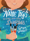 Name Tags and Other Sixth-Grade Disasters Cover Image