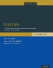 Rainbow: A Child- And Family-Focused Cognitive-Behavioral Treatment for Pediatric Bipolar Disorder, Clinician Guide (Programs That Work) Cover Image
