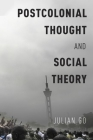 Postcolonial Thought and Social Theory Cover Image