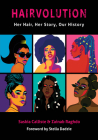 Hairvolution: Her Hair, Her Story, Our History Cover Image