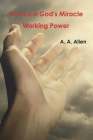 The Price of God's Miracle Working Power Cover Image
