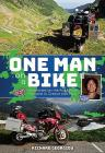 One Man on a Bike: Adventures on the Road from England to Greece and Back Cover Image