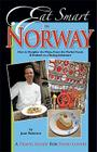 Eat Smart in Norway: How to Decipher the Menu, Know the Market Foods & Embark on a Tasting Adventure Cover Image