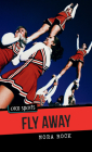 Fly Away (Orca Sports) Cover Image
