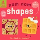 Nom Nom: Shapes (Nom Nom Knowledge #2) Cover Image