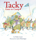 Tacky Goes to Camp (Tacky the Penguin) Cover Image