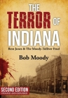The Terror of Indiana: Bent Jones & The Moody-Tolliver Feud Second Edition Cover Image