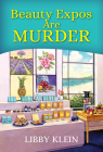 Beauty Expos Are Murder (A Poppy McAllister Mystery #6) Cover Image
