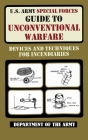 U.S. Army Special Forces Guide to Unconventional Warfare Cover Image