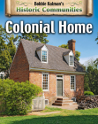Colonial Home (Revised Edition) (Historic Communities) Cover Image