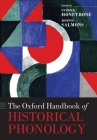 The Oxford Handbook of Historical Phonology (Oxford Handbooks) Cover Image