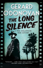 The Long Silence: A 1920s' Hollywood Noir Mystery (Tom Collins Mystery #1) Cover Image