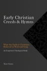 Early Christian Creeds & Hymns Cover Image
