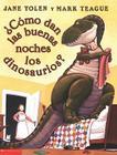 Como Dan las Buenas Noches los Dinosaurios Cover Image