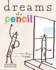Dreams of a Pencil Cover Image