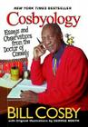 Cosbyology: Essays and Observations from the Doctor of Comedy Cover Image
