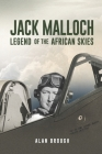 Jack Malloch: Legend of the Skies Cover Image