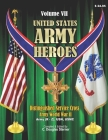 United States Army Heroes - Volume VII: Distinguished Service Cross (R - Z) Cover Image