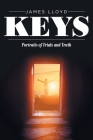 Keys: Portraits of Trials and Truth Cover Image