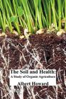 The Soil and Health: A Study of Organic Agriculture Cover Image