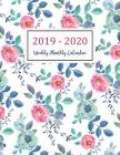 2019-2020 Weekly Monthly Calendar: Two Years - Daily Weekly Monthly Calendar Planner - 24 Months January 2019 to December 2020 for Academic Agenda Sch Cover Image