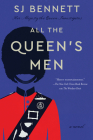 All the Queen's Men: A Novel (Her Majesty the Queen Investigates #2) Cover Image