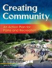 Creating Community: An Action Plan for Parks and Recreation Cover Image