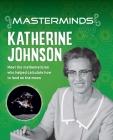 Masterminds: Katherine Johnson Cover Image