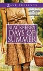 Blackberry Days of Summer: A Novel Cover Image