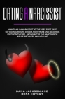 Dating a Narcissist: How to Kill a Narcissist at the Very First Date. Set Boundaries to Avoid a Nightmare and Becoming Psychopath free . Da Cover Image