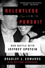 Relentless Pursuit: Our Battle with Jeffrey Epstein Cover Image