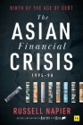 The Asian Financial Crisis 1995-98: Birth of the Age of Debt Cover Image