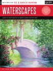 Oil & Acrylic: Waterscapes: Learn to paint beautiful water scenes step by step (How to Draw & Paint) Cover Image