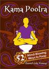 Kama Pootra: 52 Mind-Blowing Ways to Poop Cover Image