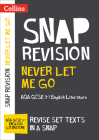 Collins Snap Revision Text Guides – Never Let Me Go: AQA GCSE English Literature Cover Image