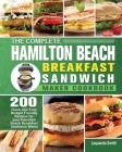 The Complete Hamilton Beach Breakfast Sandwich Maker Cookbook Cover Image