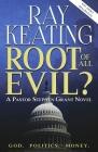 Root of All Evil?: A Pastor Stephen Grant Novel Cover Image