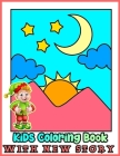 KiDS Coloring Book WITH NEW STORY: 25 Bible Coloring Pages for Christians Activity Book Bible Verse Church Activity - Inspirational Bible Verse Quotes Cover Image