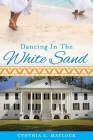 Dancing In The White Sand Cover Image