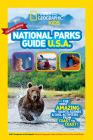 National Geographic Kids National Parks Guide USA Centennial Edition: The Most Amazing Sights, Scenes, and Cool Activities from Coast to Coast! Cover Image