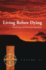Living Before Dying: Imagining and Remembering Home (New Directions in Anthropology #41) Cover Image